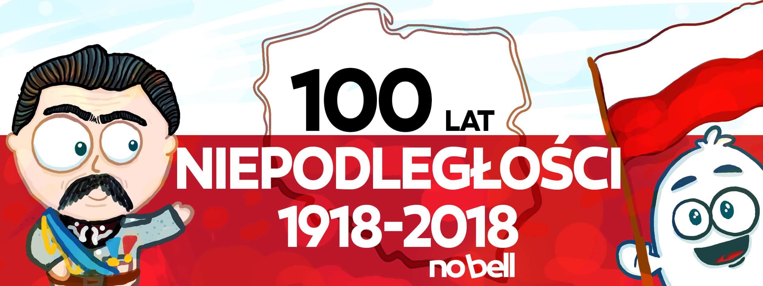 100 lat dla niepodległej Polski!
